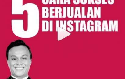 5 Cara Sukses Berjualan di Instagram